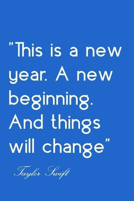 this-is-a-new-year-a-new-beginning-and-things-will-change-taylor-swift